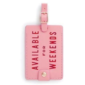 """Getaway Luggage Tag """"Available for weekends"""""""